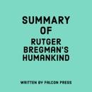 Summary of Rutger Bregman's Humankind (Unabridged) MP3 Audiobook