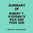 Summary of Robert T. Kiyosaki's Rich Dad Poor Dad (Unabridged) MP3 Audiobook