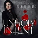Unholy Intent: Unholy Union Duet, Book 2 (Unabridged) MP3 Audiobook