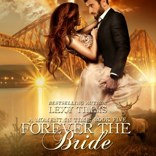 Forever the Bride: A Moment in Time, Book 5 (Unabridged) E-Book Download