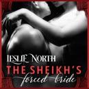 The Sheikh's Forced Bride: Sharjah Sheikhs, Book 1 (Unabridged) MP3 Audiobook