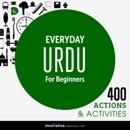 Everyday Urdu for Beginners - 400 Actions & Activities MP3 Audiobook
