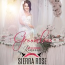 Groomless: Part 2: My Billionaire Romance (Unabridged) MP3 Audiobook