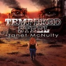 Tempered Steel: Dystopia Trilogy, Book 2 (Unabridged) MP3 Audiobook