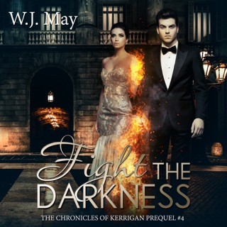 Fight the Darkness: The Chronicles of Kerrigan Prequel, Book 4 (Unabridged) E-Book Download