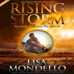 Brave the Storm: Season 2, Episode 3 (Unabridged)