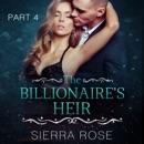The Billionaire's Heir: Taming the Bad Boy Billionaire, Book 4 (Unabridged) MP3 Audiobook