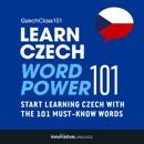 Learn Czech: Word Power 101 (Unabridged) MP3 Audiobook