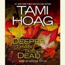 Deeper Than the Dead (Abridged) MP3 Audiobook