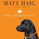 Download The Labrador Pact: A Novel MP3