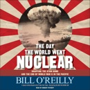 The Day the World Went Nuclear MP3 Audiobook