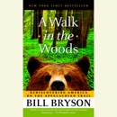A Walk in the Woods: Rediscovering America on the Appalachian Trail (Abridged) MP3 Audiobook