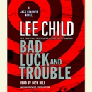 Bad Luck and Trouble: A Jack Reacher Novel (Unabridged) MP3 Audiobook