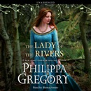 The Lady of the Rivers (Unabridged) MP3 Audiobook