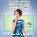 You're Never Weird on the Internet (Almost) (Unabridged) MP3 Audiobook