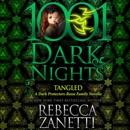 Tangled: A Dark Protectors - Reese Family Novella (Unabridged) MP3 Audiobook