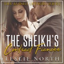 The Sheikh's Contract Fiancée: Almasi Sheikhs, Book 1 (Unabridged) MP3 Audiobook