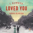 I Always Loved You: A Novel (Unabridged) MP3 Audiobook