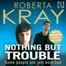 Nothing but Trouble MP3 Audiobook