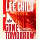 Gone Tomorrow: A Jack Reacher Novel (Unabridged) MP3 Audiobook