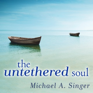 The Untethered Soul: The Journey Beyond Yourself MP3 Download