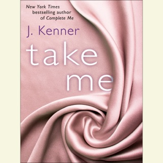 Take Me: A Stark Ever After Novella (Unabridged) E-Book Download