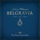Julian Fellowes's Belgravia Episode 10 MP3 Audiobook