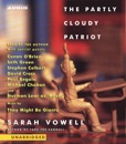 The Partly Cloudy Patriot (Unabridged) MP3 Audiobook