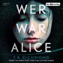 Wer war Alice MP3 Audiobook