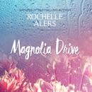 Magnolia Drive: The Cavanaugh Island Novels, Book 4 MP3 Audiobook