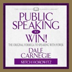 Public Speaking to Win!: The Original Formula to Speaking with Power