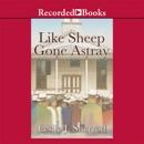 Like Sheep Gone Astray MP3 Audiobook