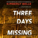Three Days Missing MP3 Audiobook