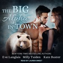 The Big Alpha in Town MP3 Audiobook