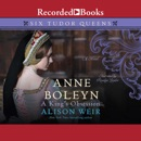 Anne Boleyn: A King's Obsession MP3 Audiobook