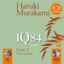 1Q84 Livre 2 MP3 Audiobook