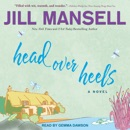Head Over Heels: A Novel MP3 Audiobook