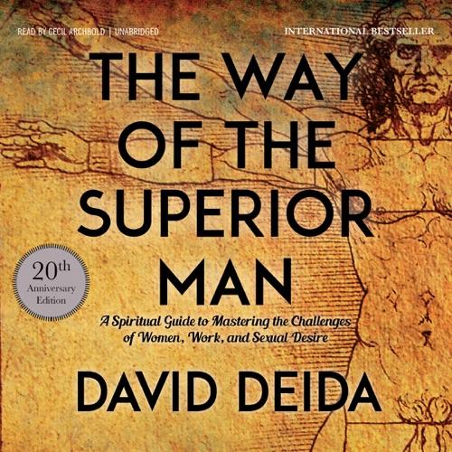 The Way of the Superior Man (Unabridged) Listen, MP3 Download