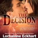 The Decision: The Friessens, Book 5 (Unabridged) MP3 Audiobook