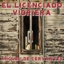 El licenciado Vidriera [The Lawyer of Glass] (Unabridged) mp3 descargar