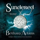 Sundered: What is Shattered Must be Reforged. MP3 Audiobook