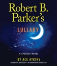 Robert B. Parker's Lullaby (Unabridged) MP3 Audiobook