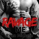Ravage Me MP3 Audiobook