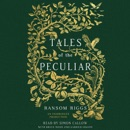 Tales of the Peculiar (Unabridged) MP3 Audiobook