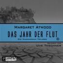 Das Jahr der Flut - Die MaddAddam Trilogie 2 (Ungekürzt) MP3 Audiobook