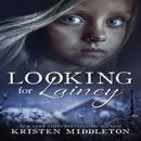 Looking for Lainey: A Gripping Psychological Thriller (Unabridged) MP3 Audiobook