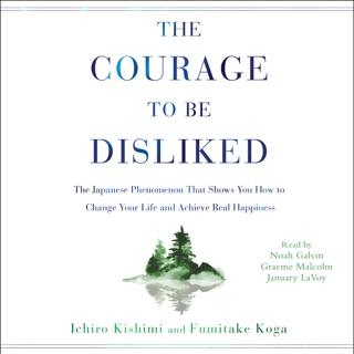 The Courage to Be Disliked (Unabridged) Escucha, Reseñas de audiolibros y descarga de MP3