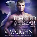 Tempted by the Bear: BBW Werebear Shifter Romance, Book 1 (Unabridged) MP3 Audiobook