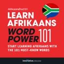Learn Afrikaans - Word Power 101 (Unabridged) MP3 Audiobook