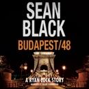 Budapest/48: A Ryan Lock Story (Unabridged) MP3 Audiobook